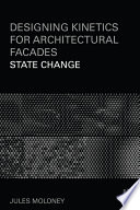 Designing Kinetics for Architectural Facades