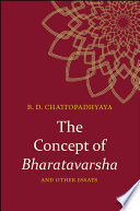 The Concept Of Bharatavarsha And Other Essays