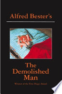 """The Demolished Man"" by Alfred Bester"