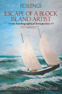 ESCAPE OF A BlOCK ISLAND ARTIST