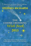 The Cosmic Ordering Wish Book 2013