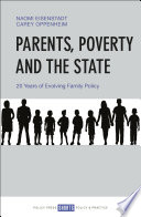 Parents  Poverty and the State