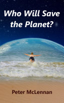 Pdf Who Will Save the Planet?