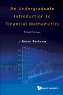An Undergraduate Introduction to Financial Mathematics , Third Edition
