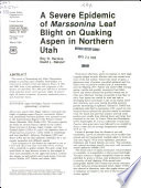 A Severe Epidemic of Marssonina Leaf Blight on Quaking Aspen in Northern Utah Book