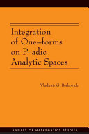 Integration of one-forms on p-adic analytic spaces / Vladimir G. Berkovich