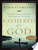 Fathered by God Participant's Guide