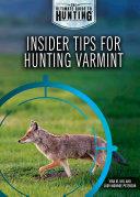 Insider Tips for Hunting Varmint