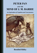 Peter Pan and the Mind of J. M. Barrie Pdf/ePub eBook