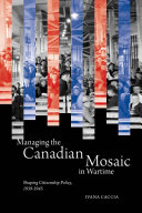 Managing the Canadian Mosaic in Wartime