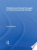 Political And Social Thought In Post Communist Russia