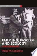 Farming  Fascism and Ecology