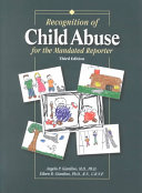 Recognition of Child Abuse for the Mandated Reporter Book