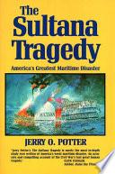 SULTANA TRAGEDY  THE Book PDF