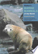 Walker s Marine Mammals of the World Book