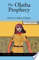 The Olatha Prophecy Book 2 Book PDF