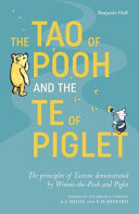 The Tao of Pooh and the Te of Piglet Book