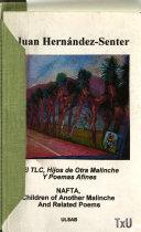 El TLC  hijos de otra malinche y poemas afines
