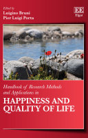 Handbook of Research Methods and Applications in Happiness and Quality of Life