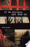 If He Hollers, Let Him Go