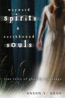 Pdf Wayward Spirits & Earthbound Souls