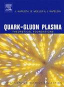 Quark Gluon Plasma  Theoretical Foundations
