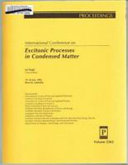 International Conference on Excitonic Processes in Condensed Matter