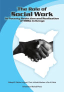 The Role of Social Work in Poverty Reduction and Realization of MDGs in Kenya [Pdf/ePub] eBook