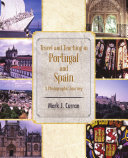 Travel and Teaching in Portugal and Spain A Photographic Journey