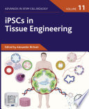 iPSCs in Tissue Engineering  Volume 11