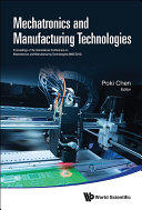 Mechatronics And Manufacturing Technologies   Proceedings Of The International Conference  Mmt 2016