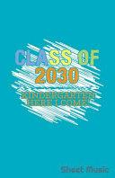 Class of 2030 Kindergarten Here I Come Sheet Music Book PDF