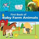 Baby Einstein  First Book of Baby Farm Animals