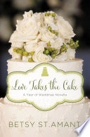 Love Takes the Cake Book