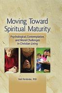 Moving Toward Spiritual Maturity