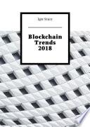 Blockchain Trends 2018
