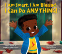 I Am Smart, I Am Blessed, I Can Do Anything! Pdf/ePub eBook