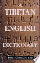 A Tibetan English Dictionary With Sanskrit Synonyms