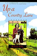 Up a Country Lane Cookbook Book PDF