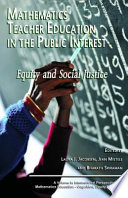 Mathematics Teacher Education in the Public Interest