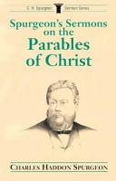 Spurgeon S Sermons On The Parables Of Christ