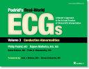 Podrid s Real World ECGs  Volume 3  Conduction Abnormalities