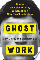 link to Ghost work : how to stop Silicon Valley from building a new global underclass in the TCC library catalog