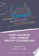 How Leaders Can Assess Group Counseling