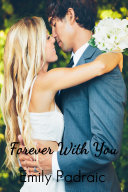 Forever With You (stepbrother romance, college romance, new adult romance) Pdf/ePub eBook