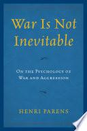 War Is Not Inevitable