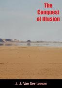 The Conquest of Illusion [Pdf/ePub] eBook