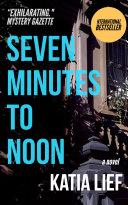 Seven Minutes to Noon Pdf/ePub eBook