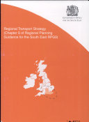 Regional Transport Strategy  chapter 9 of Regional Planning Guidance for the South East RPG9