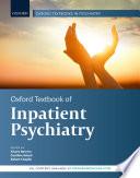 """Oxford Textbook of Inpatient Psychiatry"" by Alvaro Barrera, Rob Chaplin"